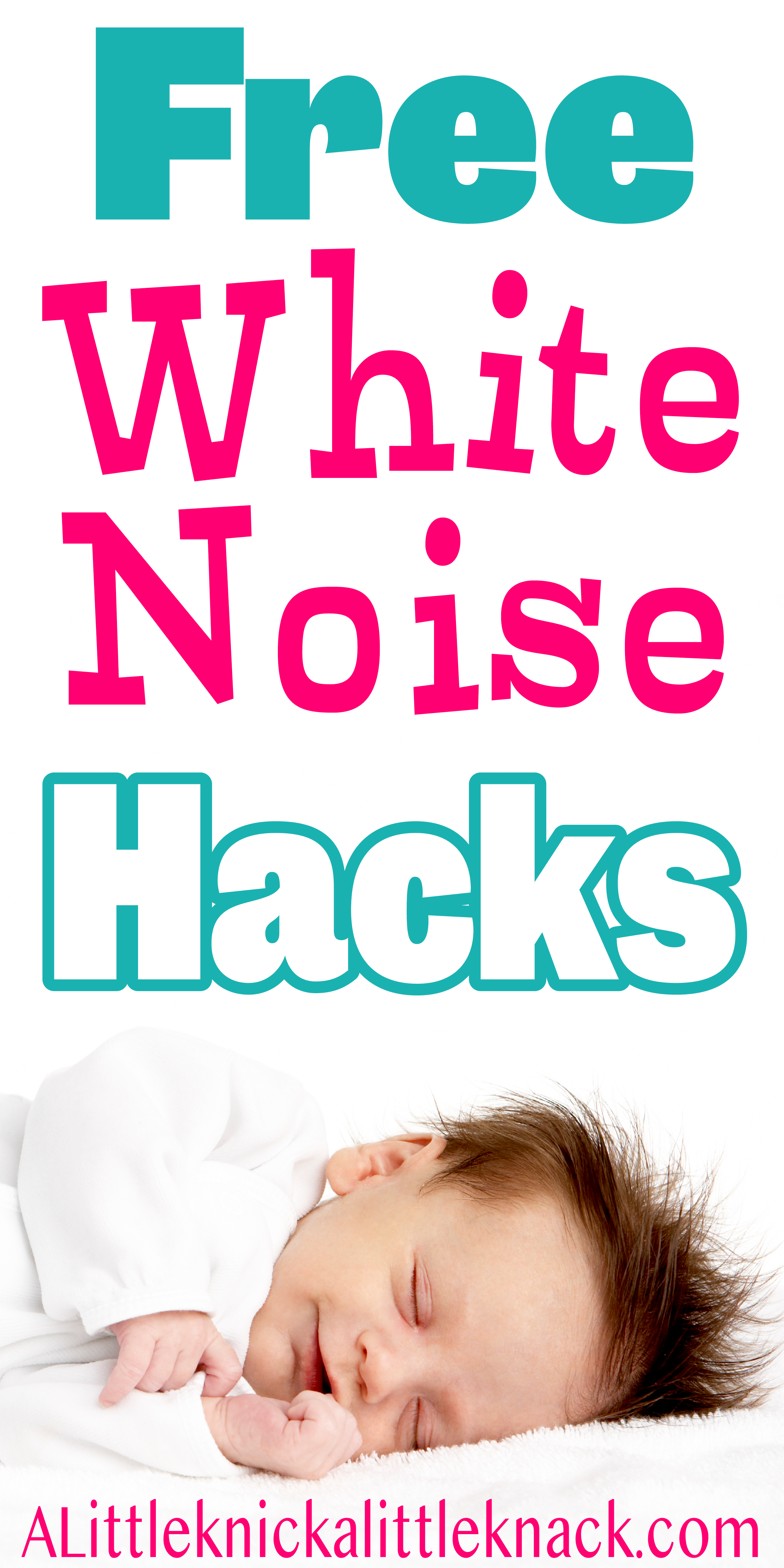The Best Free White Noise to Help Your Baby Sleep - A Little Knick a